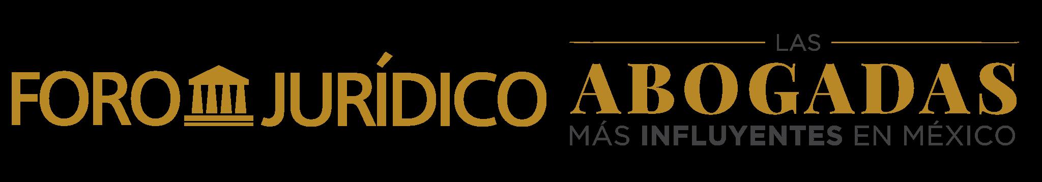 Foro Jurídico presenta: Las Abogadas mas Influyentes en México